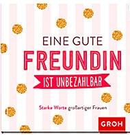 """Buch """"EINE GUTE FREUNDIN.."""""""