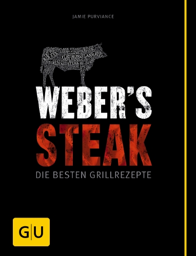 Grillbuch Weber`s Steak