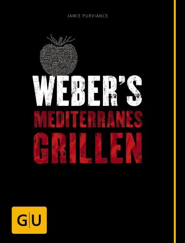GRILLBUCH WEBER`S MEDITERANES